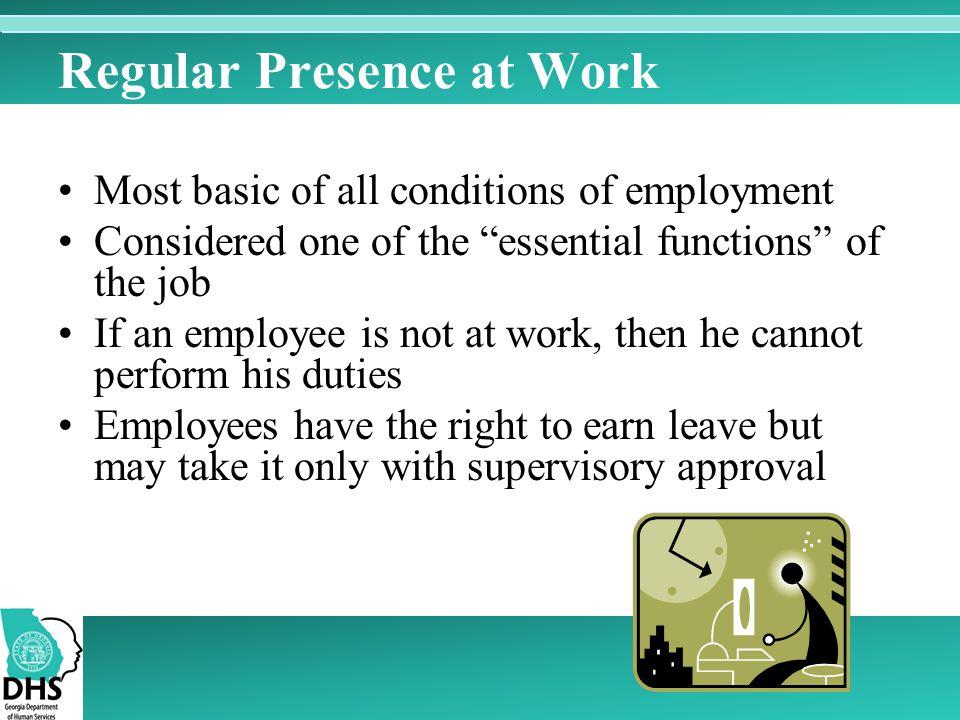 Regular Presence at Work