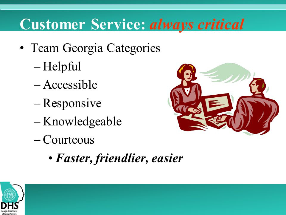 Customer Service: always critical