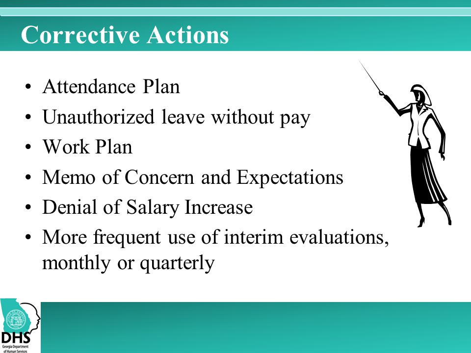Corrective Actions Attendance Plan Unauthorized leave without pay
