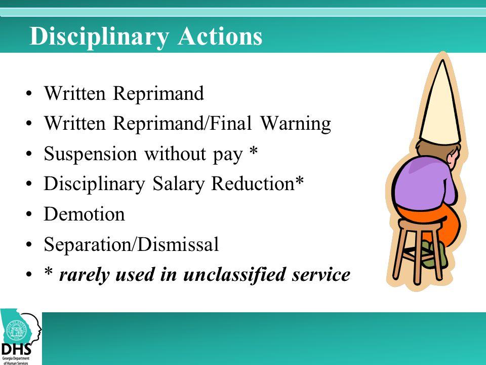 Disciplinary Actions Written Reprimand Written Reprimand/Final Warning