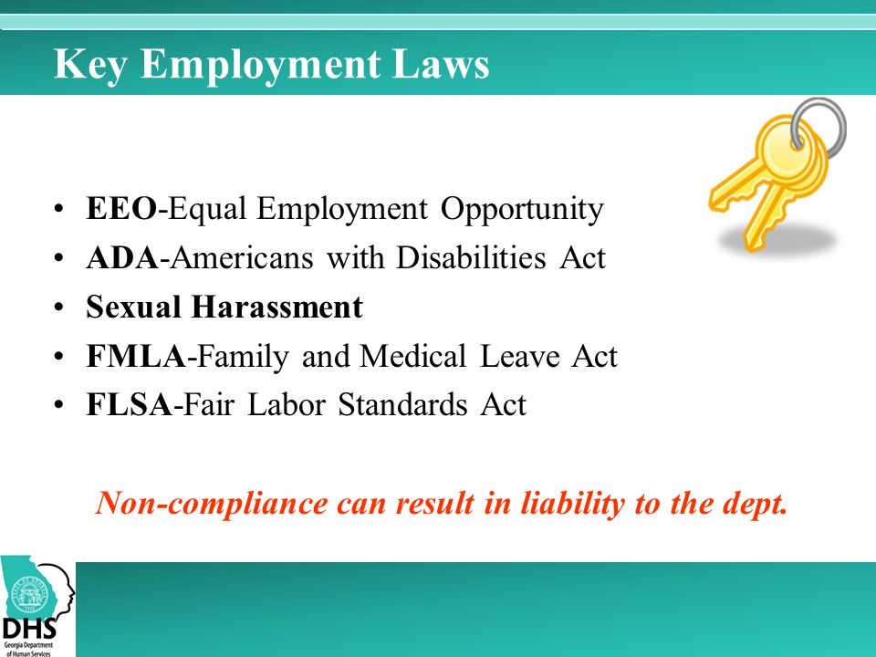 Key Employment Laws EEO-Equal Employment Opportunity