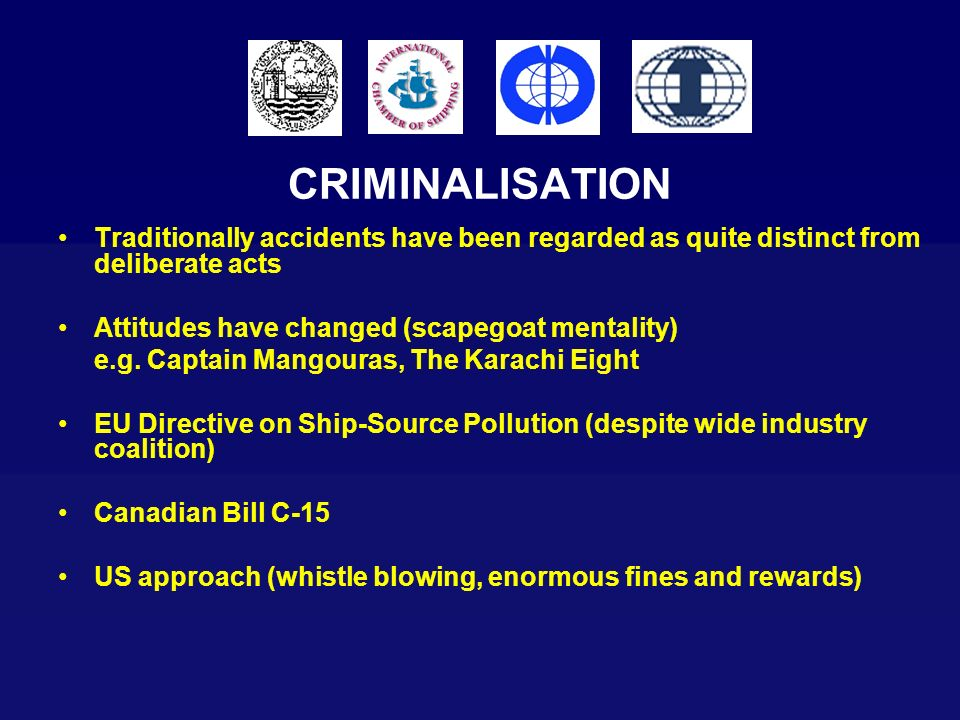 CRIMINALISATIONTraditionally accidents have been regarded as quite distinct from deliberate acts. Attitudes have changed (scapegoat mentality)