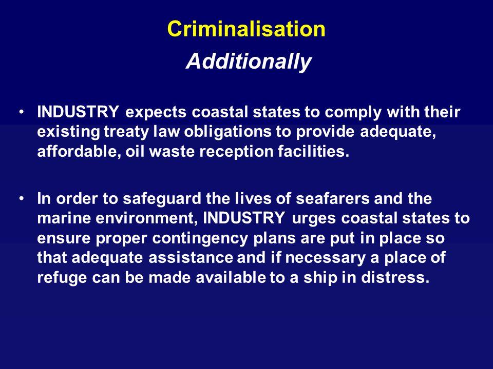 Criminalisation Additionally