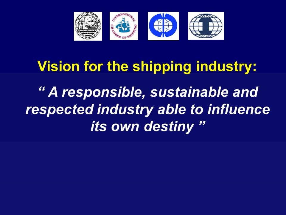 Vision for the shipping industry:
