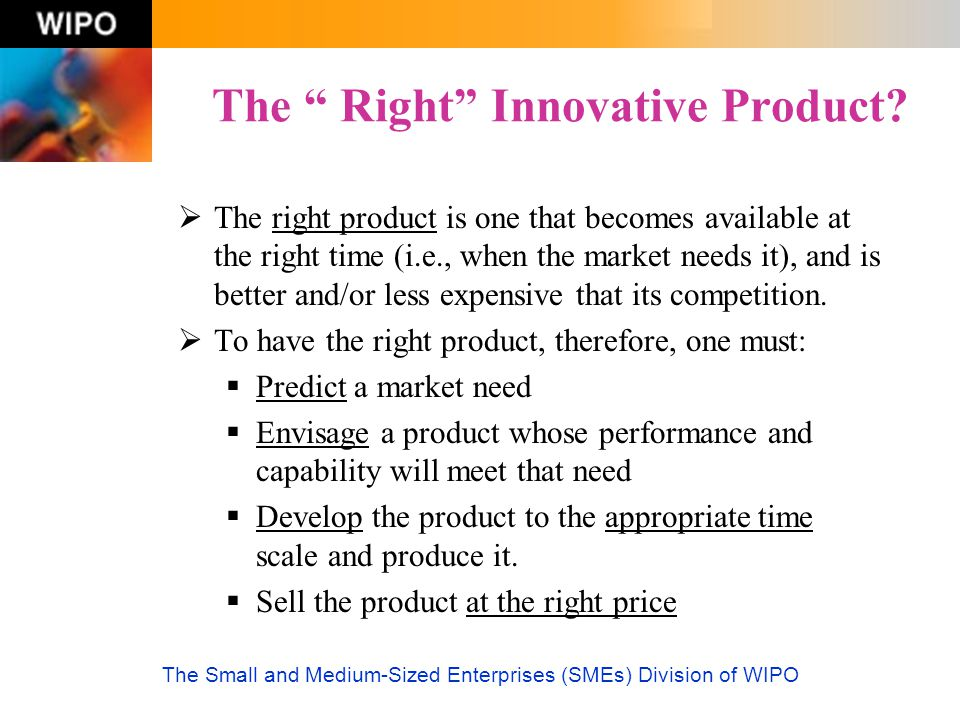 The Right Innovative Product