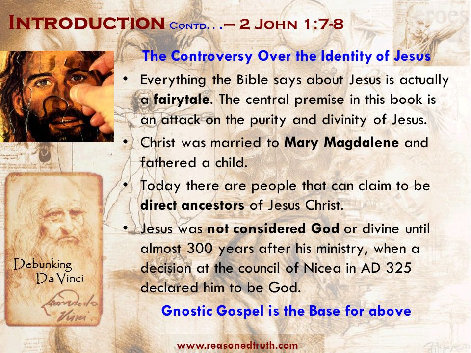 Introduction Contd. . .– 2 John 1:7-8