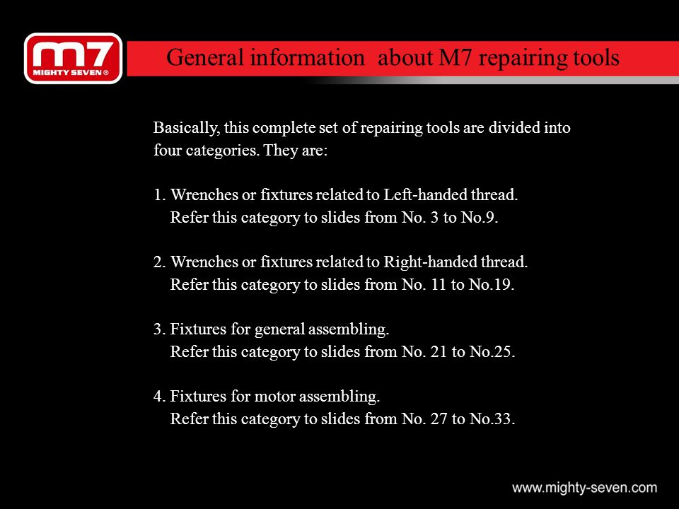 General information about M7 repairing tools