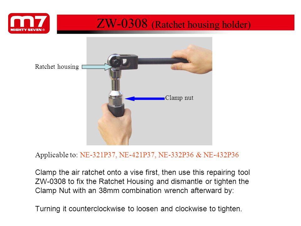 ZW-0308 (Ratchet housing holder)