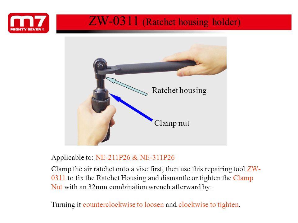 ZW-0311 (Ratchet housing holder)