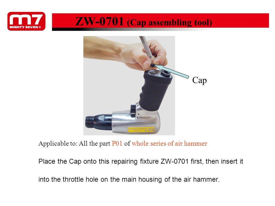 ZW-0701 (Cap assembling tool)