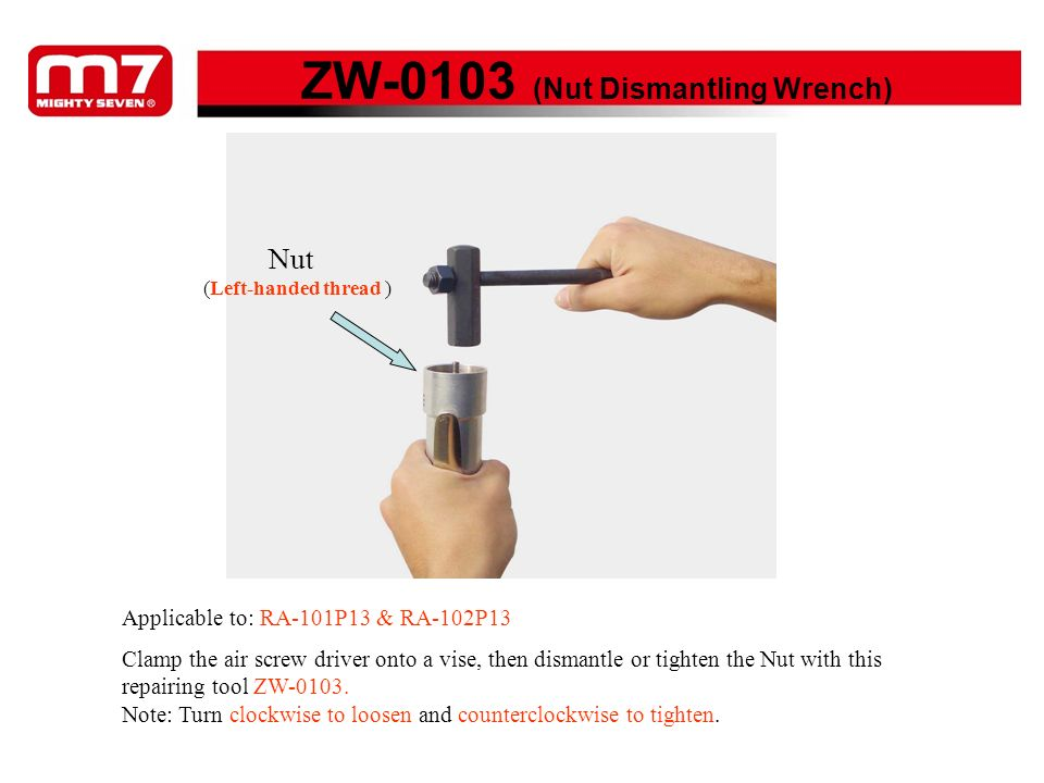 ZW-0103 (Nut Dismantling Wrench)