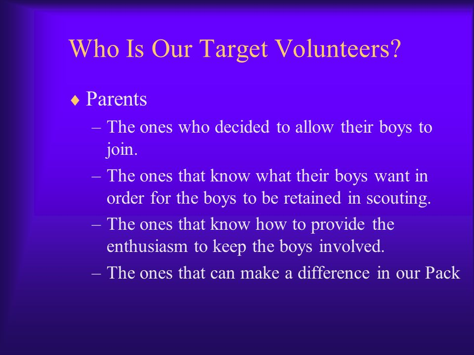 Who Is Our Target Volunteers