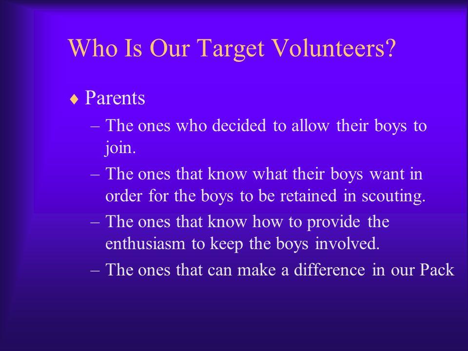 Who Is Our Target Volunteers