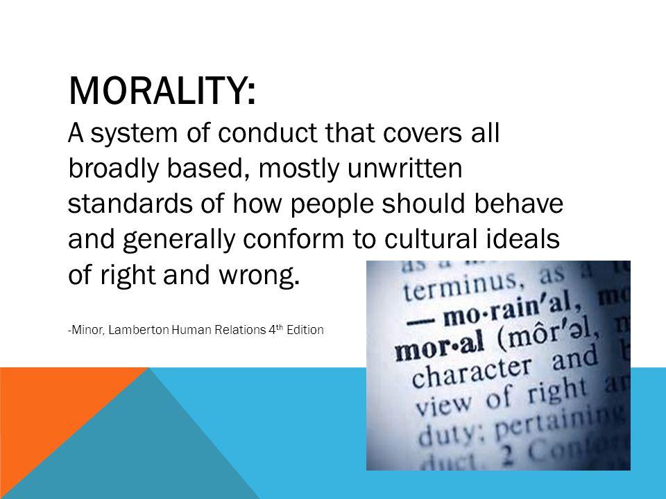 MORALITY: