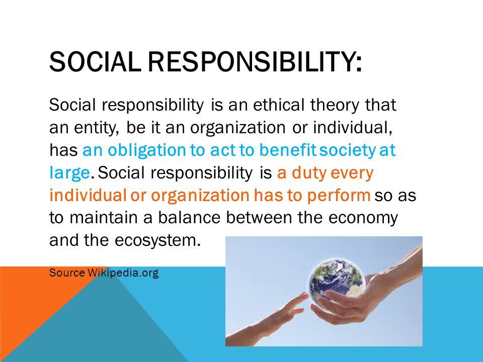 SOCIAL RESPONSIBILITY: