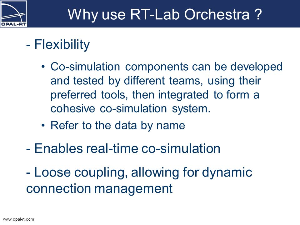 Why use RT-Lab Orchestra