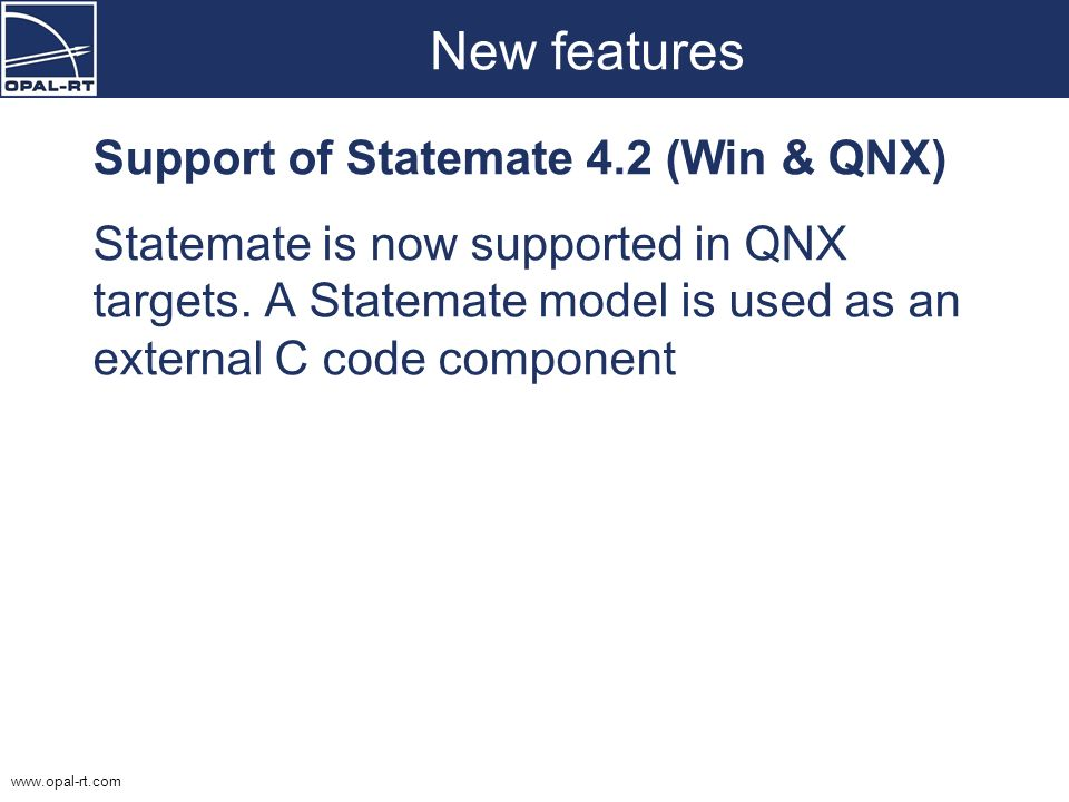 New features Support of Statemate 4.2 (Win & QNX)