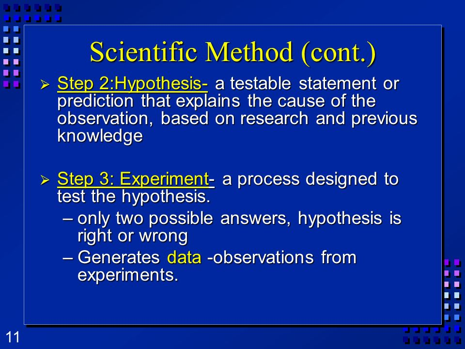 Scientific Method (cont.)