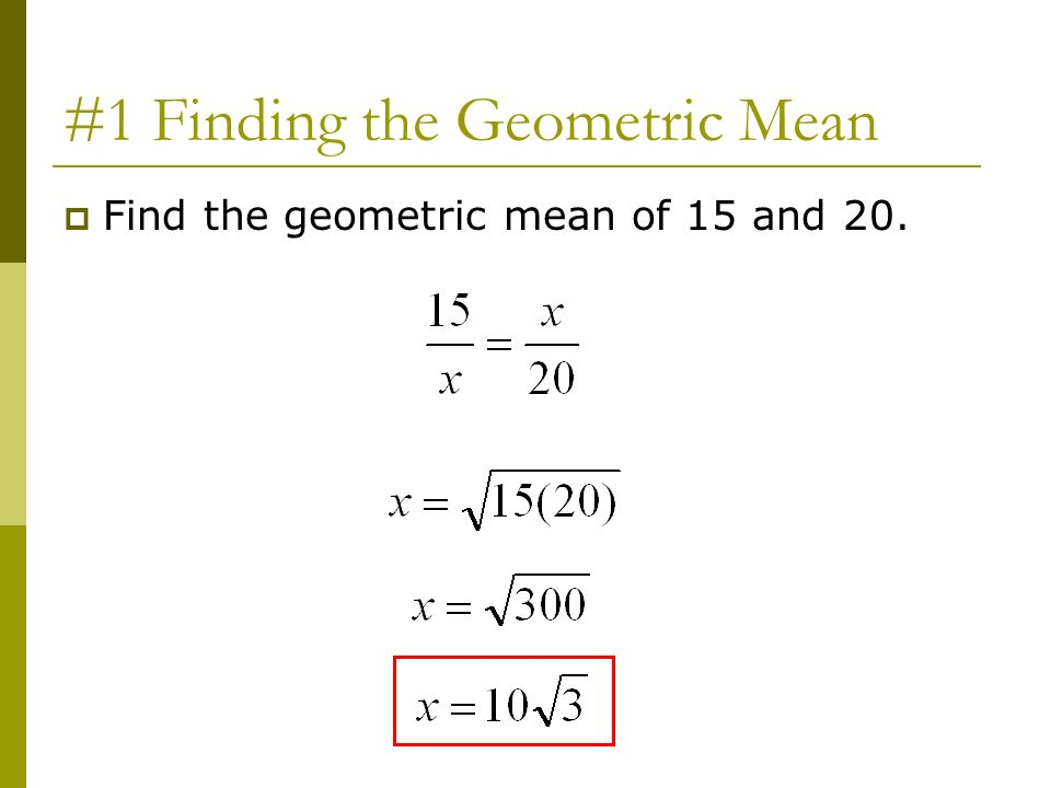 #1 Finding the Geometric Mean