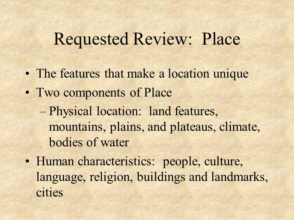 Requested Review: Place