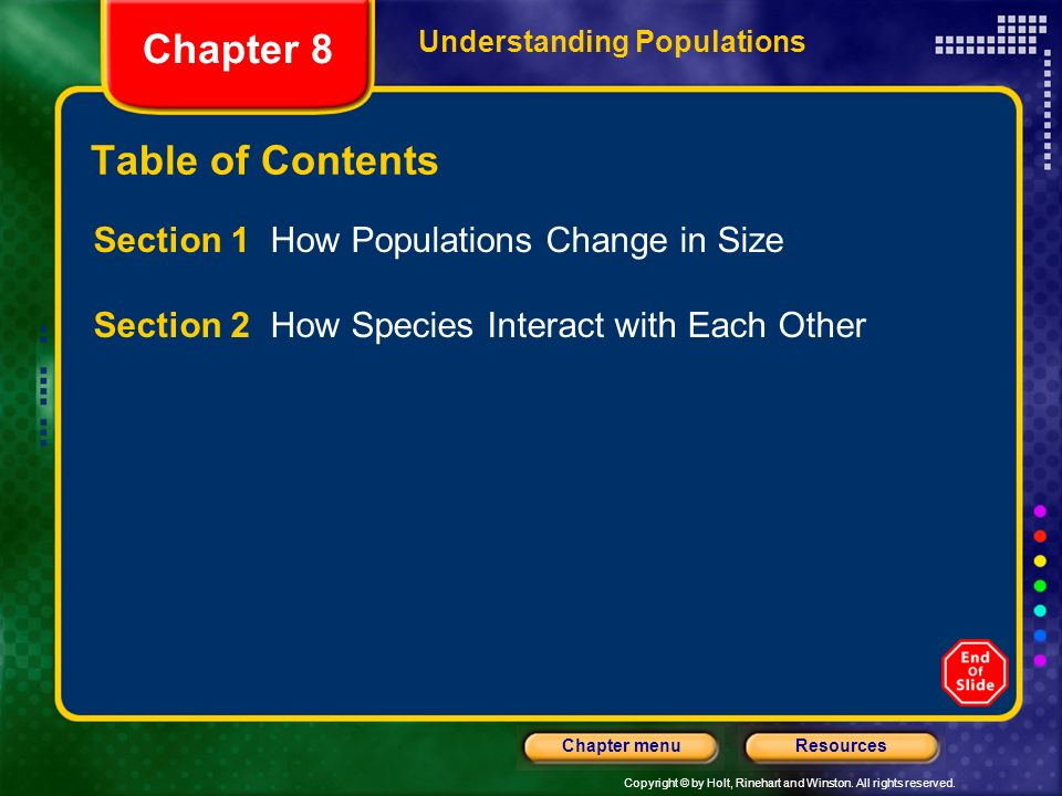 Chapter 8 Table of Contents Section 1 How Populations Change in Size