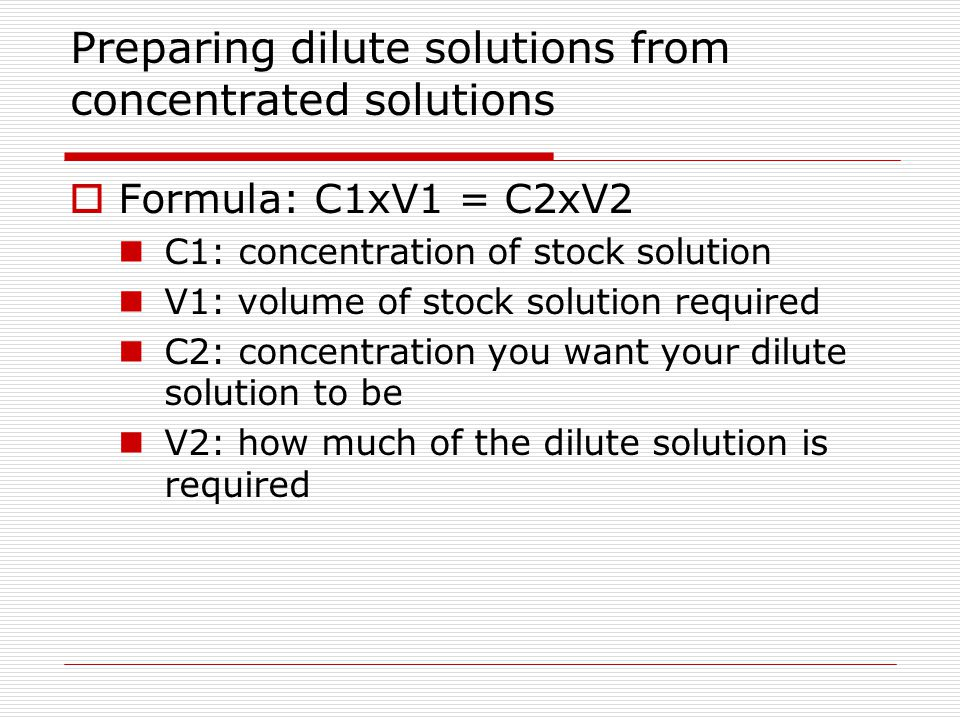 Preparing dilute solutions from concentrated solutions