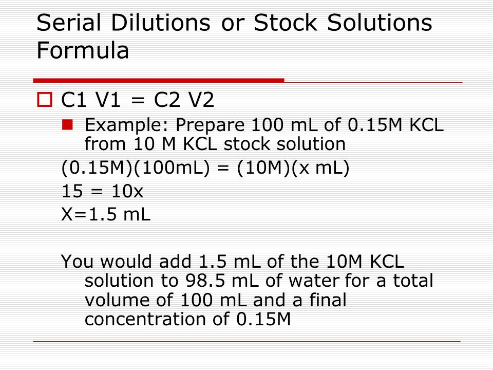 Serial Dilutions or Stock Solutions Formula