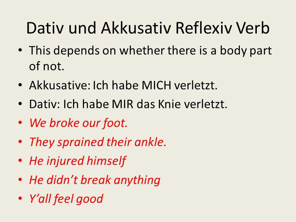 Dativ und Akkusativ Reflexiv Verb