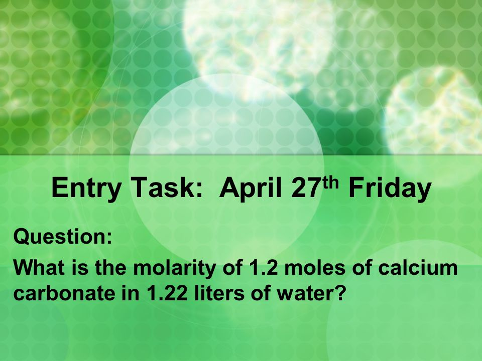 Entry Task: April 27th Friday