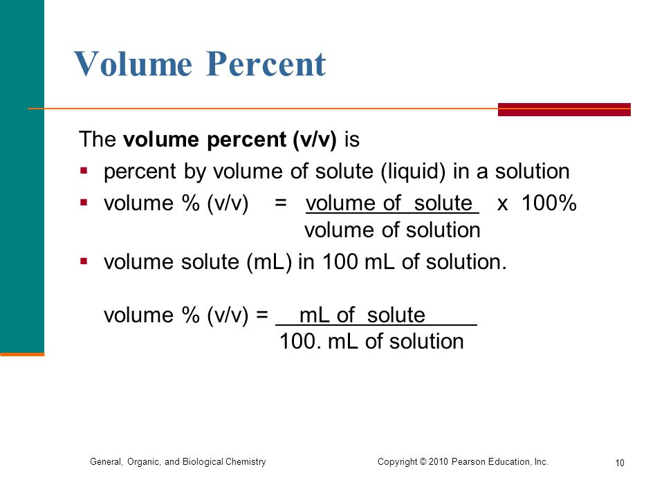 Volume Percent The volume percent (v/v) is