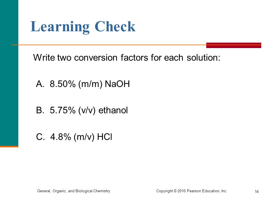 Learning Check Write two conversion factors for each solution: