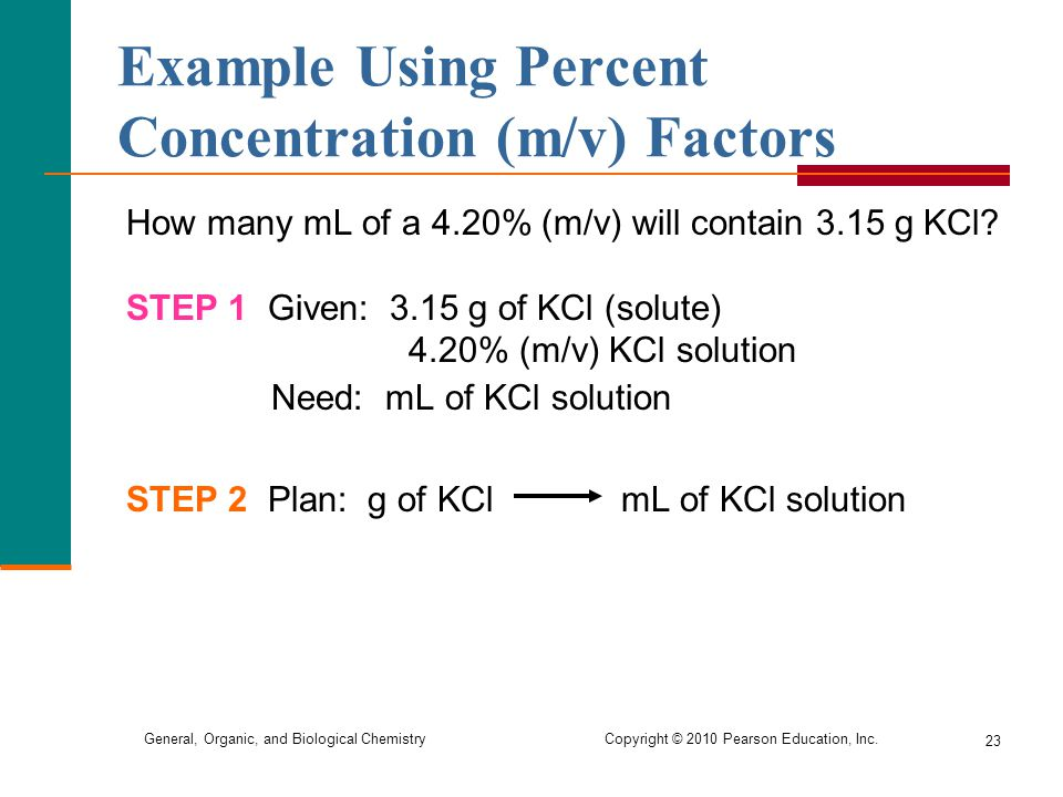 Example Using Percent Concentration (m/v) Factors