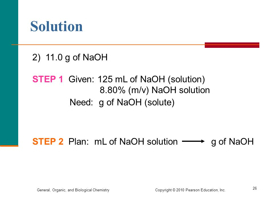 Solution 2) 11.0 g of NaOH STEP 1 Given: 125 mL of NaOH (solution)