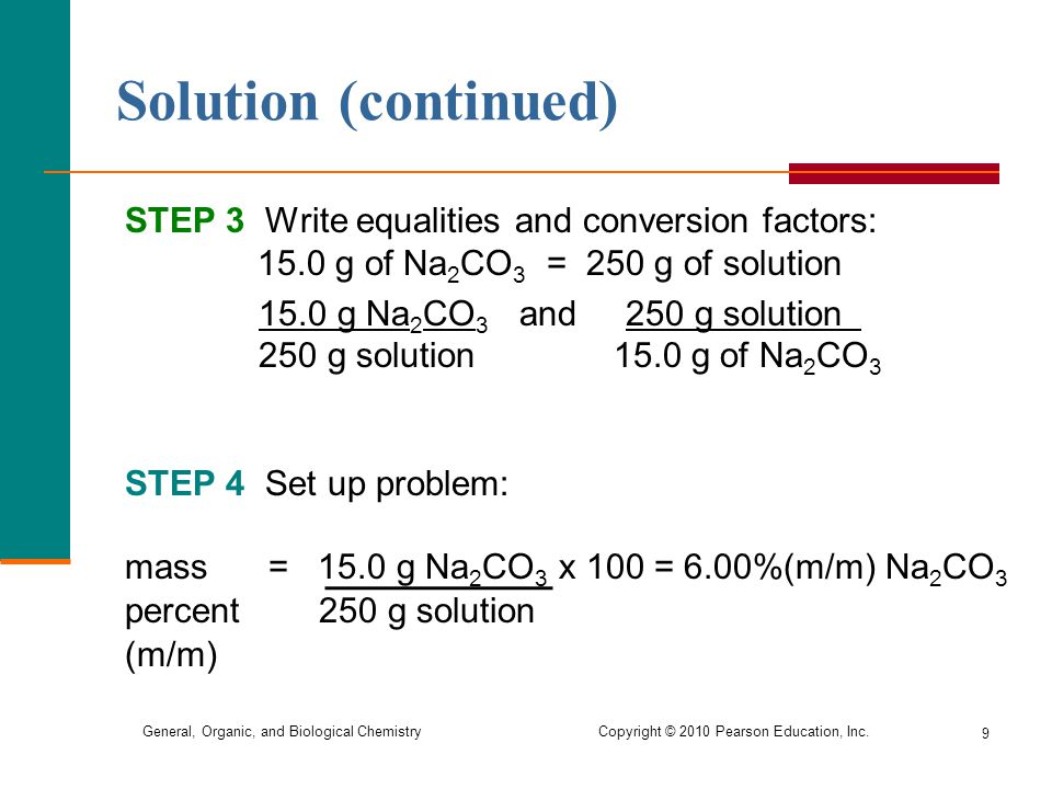 Solution (continued) STEP 3 Write equalities and conversion factors: