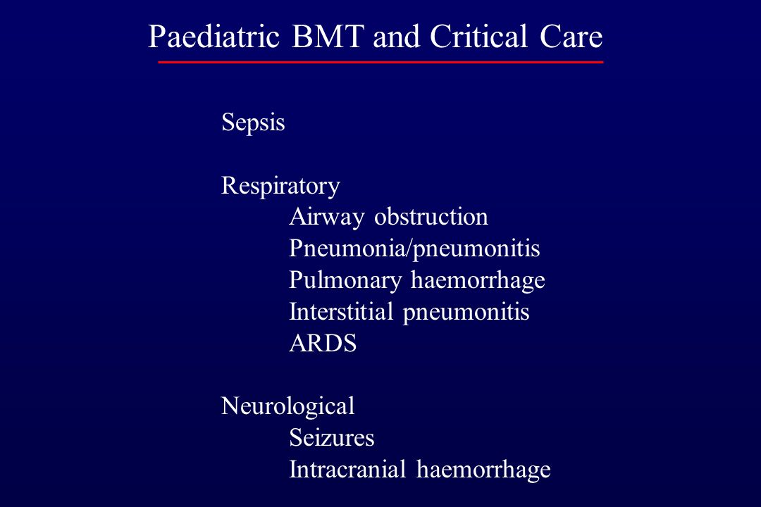 Paediatric BMT and Critical Care