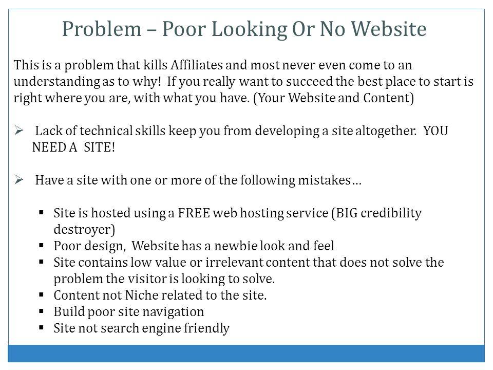 Problem – Poor Looking Or No Website