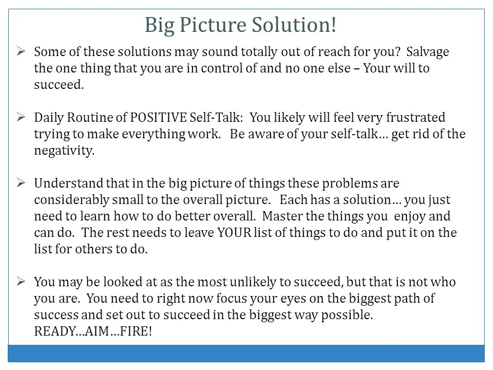 Big Picture Solution!