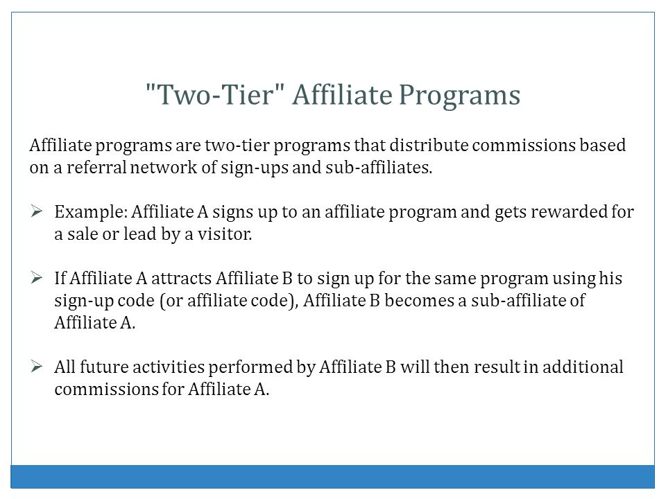 Two-Tier Affiliate Programs