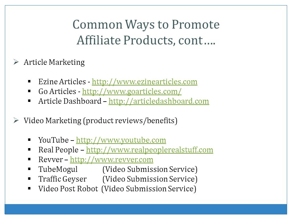 Affiliate Products, cont….