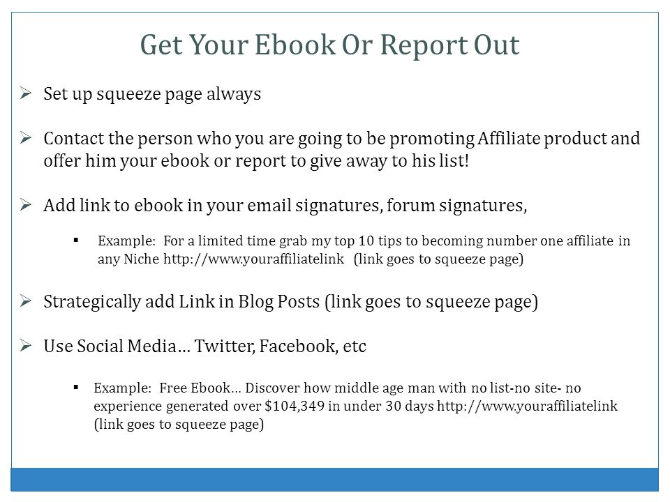 Get Your Ebook Or Report Out