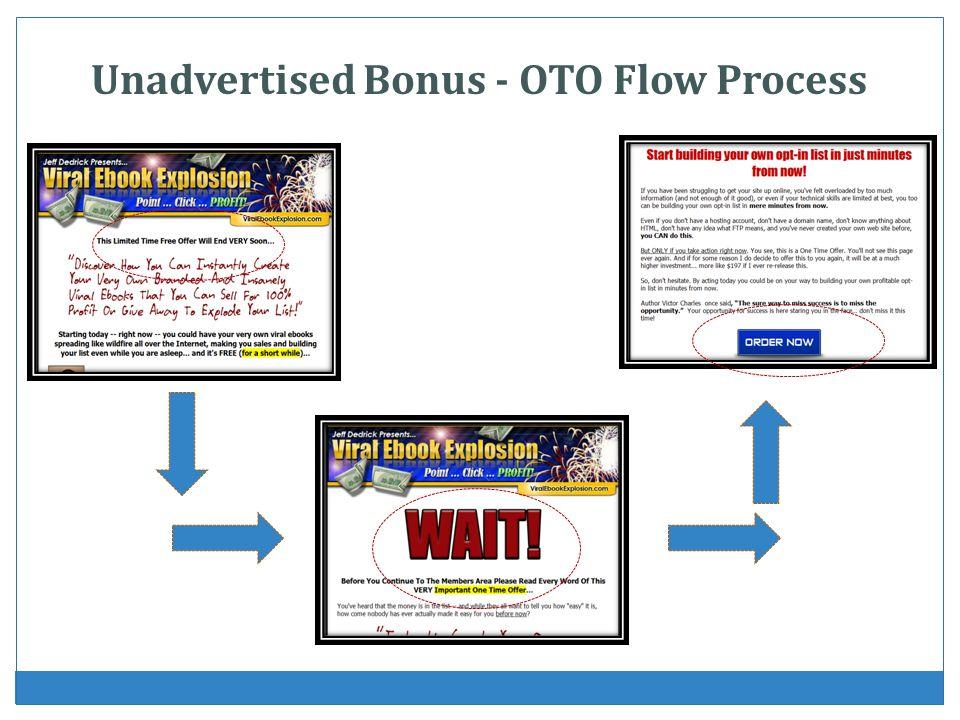 Unadvertised Bonus - OTO Flow Process