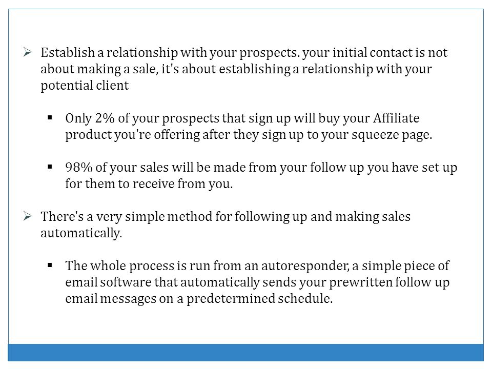 Establish a relationship with your prospects