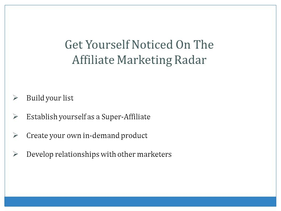 Get Yourself Noticed On The Affiliate Marketing Radar
