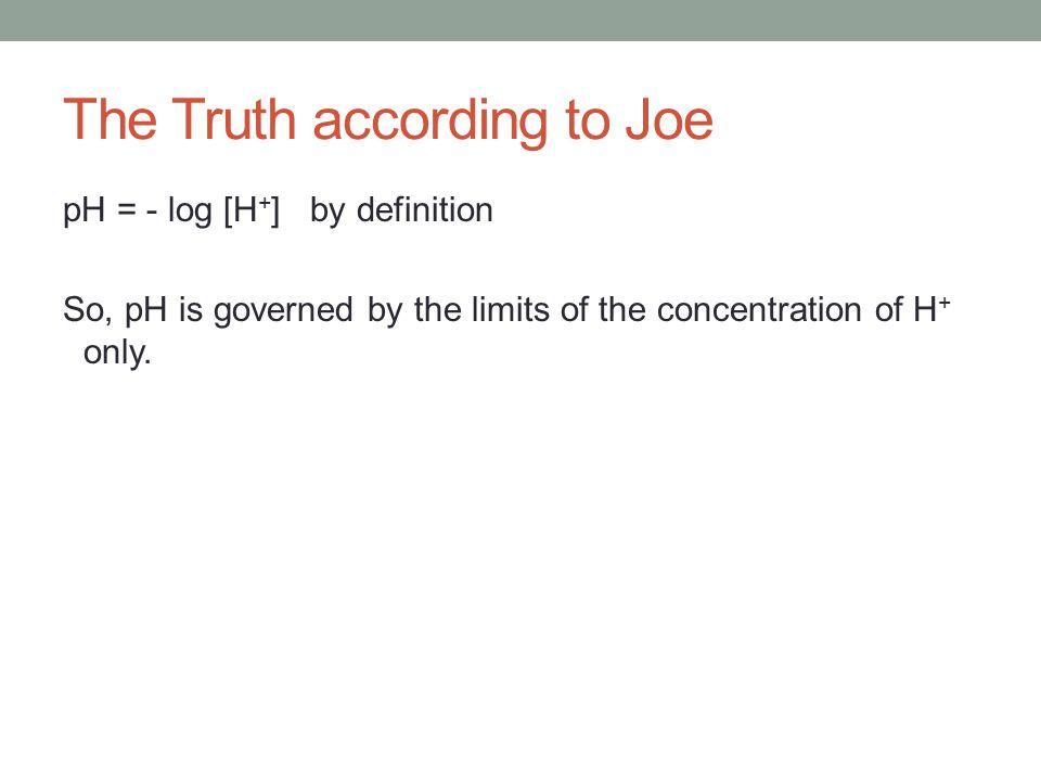 The Truth according to Joe