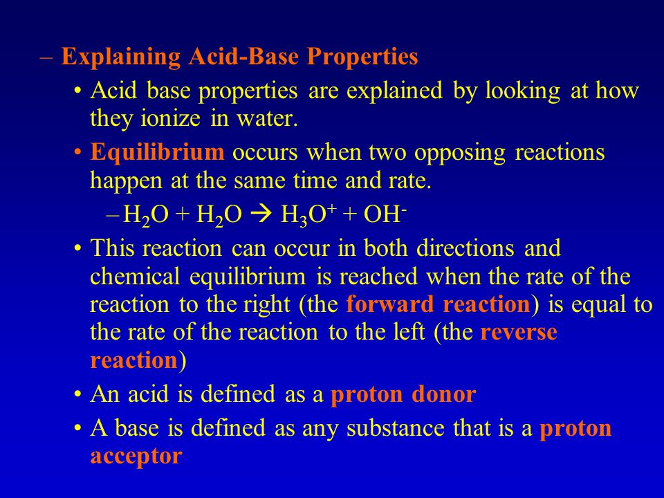 Explaining Acid-Base Properties