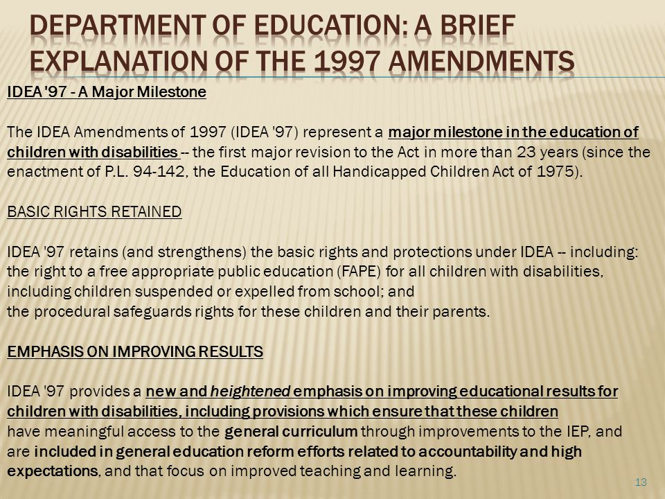 Department of Education: A brief explanation of the 1997 Amendments