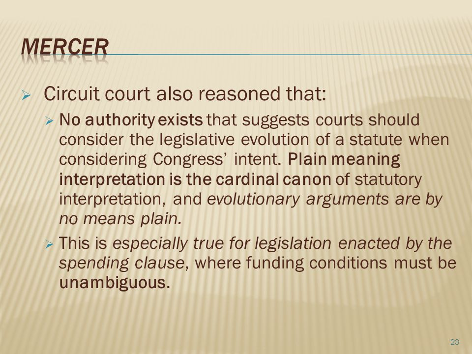 Mercer Circuit court also reasoned that: