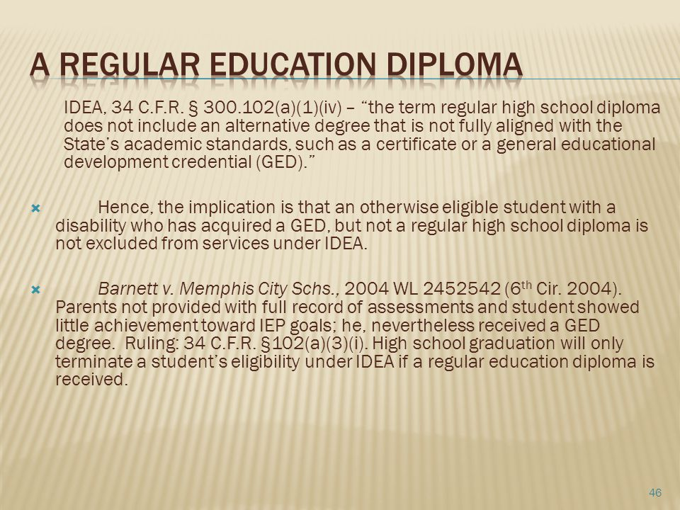 A Regular education diploma