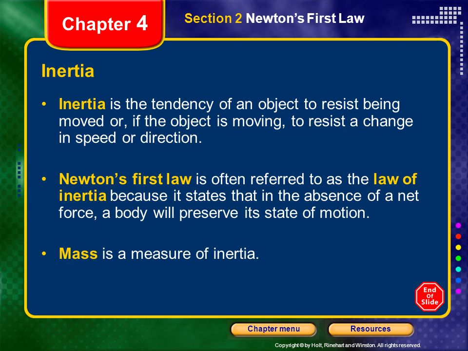 Chapter 4 Section 2 Newton's First Law. Inertia.