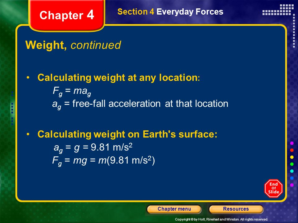 Chapter 4 Weight, continued Calculating weight at any location: